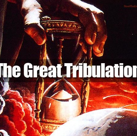 What is the Great Tribulation?