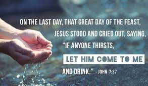 Is Anyone Thirsty for God?