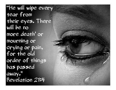 God Will Wipe Every Tear From Our Eyes