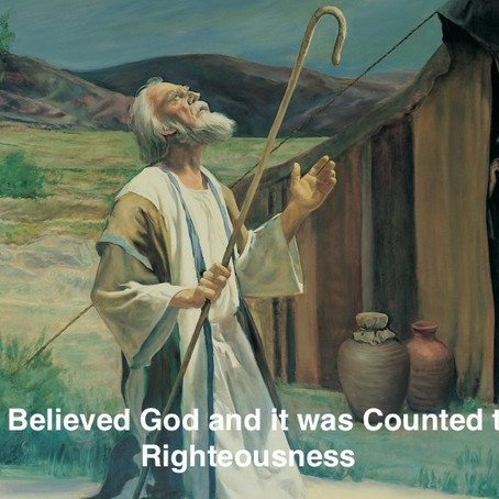 Abraham's Belief in God Credited Righteousness to His Account