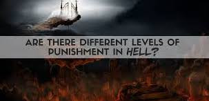 Are There Different Degrees of Punishment in Hell?