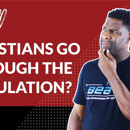 Will Christians Go Through the Tribulation?
