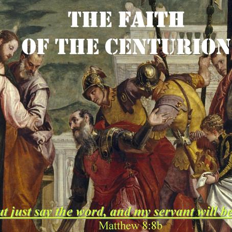 A Centurion's Servant Healed by Great Faith