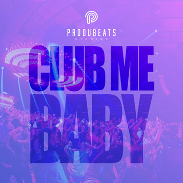 CLUB ME BABY