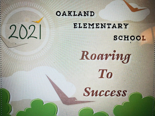 Oakland Elementary Yearbook 2020/2021 'Roaring To Success'