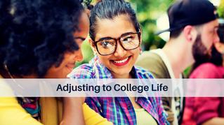 Adjusting to College Life