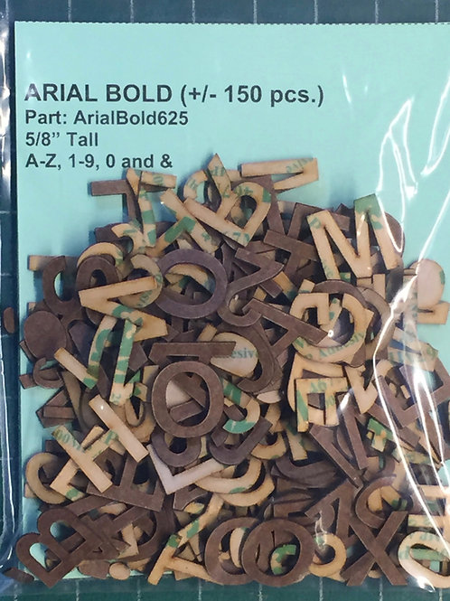 "Arial Bold 5/8"" (.625"") Tall Laser Cut Letter Set (+/- 150 pcs.)"