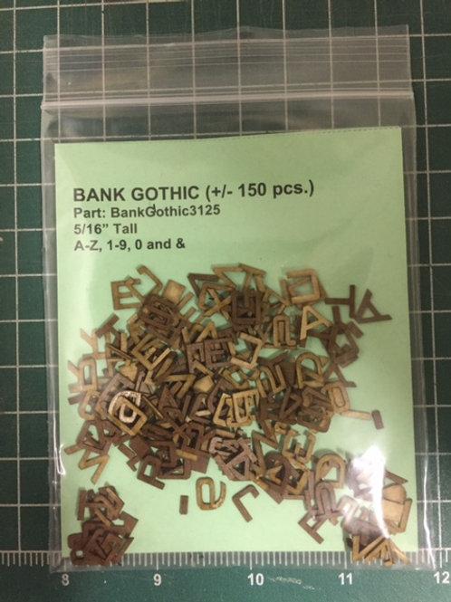 "Bank Gothic 5/16"" (.3125"") High Laser Cut Letter Set (+/- 150 pcs.)"