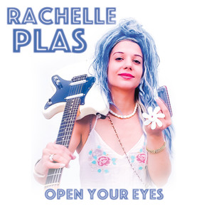 pochette single OPEN YOUR EYES - Rachelle PLAS