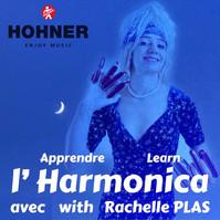 Apprendre Learn l' Harmonica avec with Rachelle PLAS