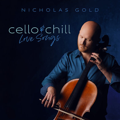 Cello and Chill: Love Songs