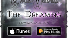 The Dreaming now on iTunes, Google Play, and Spotify