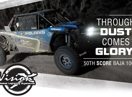 VISION X LIGHTING THROUGH DUST COMES GLORY AT 50TH SCORE BAJA 1000