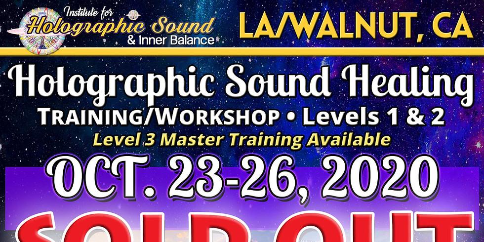 Holographic Sound Healing TRAINING/WORKSHOP - LA / WALNUT, CA