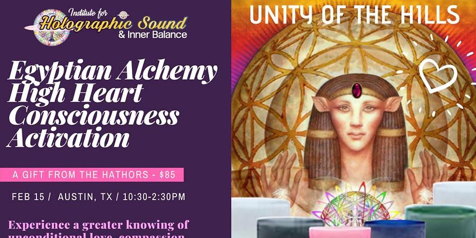 Egyptian Alchemy High Heart Consciousness Workshop - Austin, TX