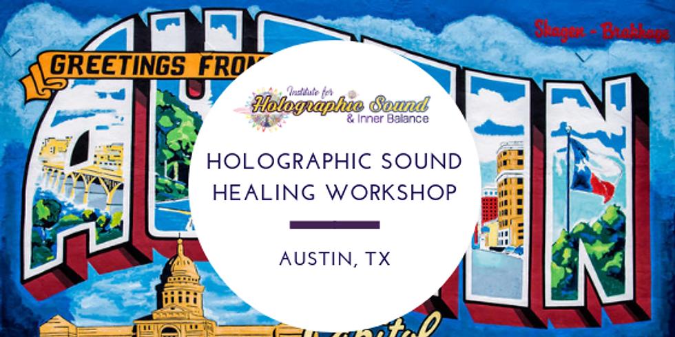 Holographic Sound Healing Certification - Austin, TX