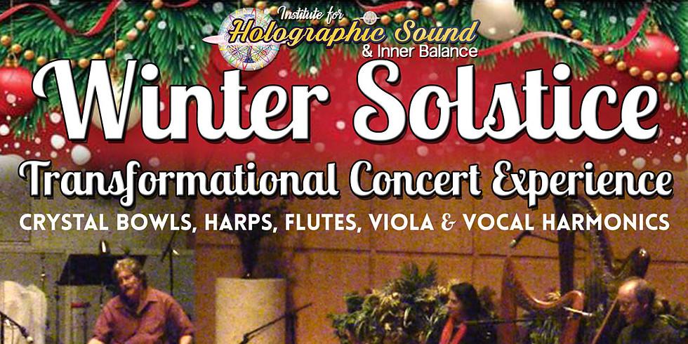 Winter Solstice Transformational Concert Experience (Crystal Bowls, Harps, Flutes, Viola & Vocal Harmonics)