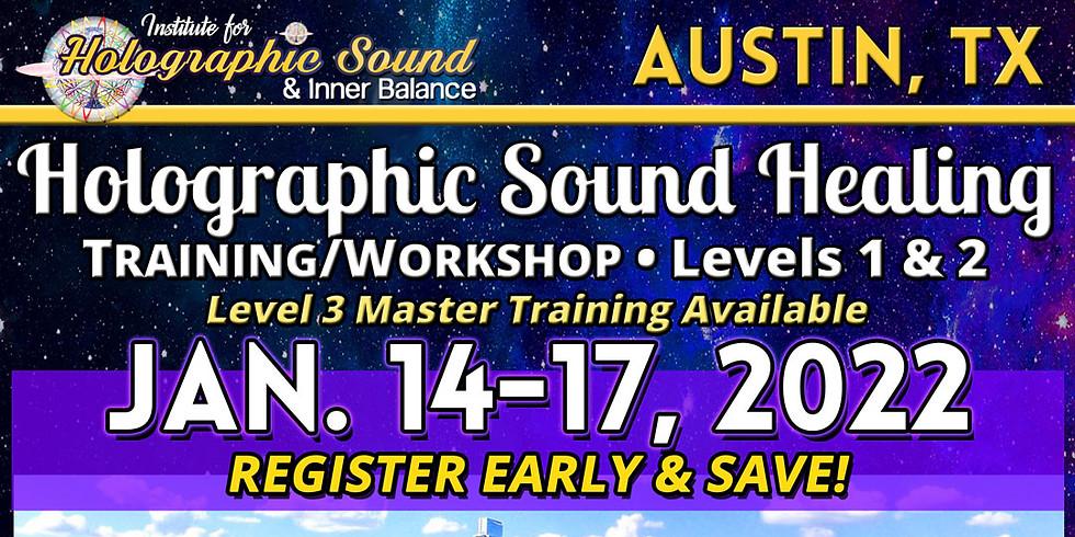 HOLOGRAPHIC SOUND HEALING Training/Workshop - AUSTIN, TX