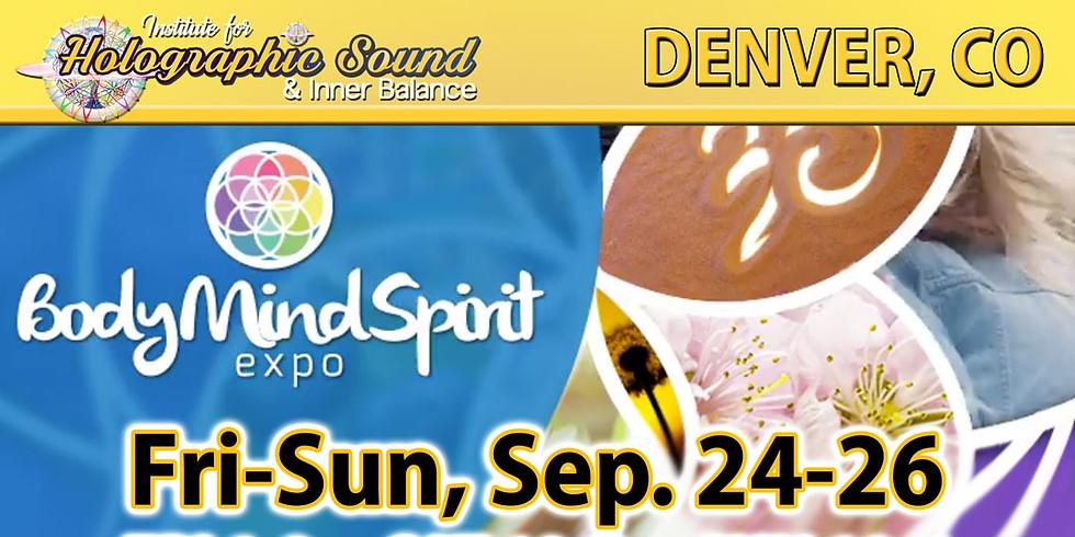 Body Mind Spirit EXPO - DENVER, CO