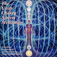 The Unity Chakra System Activation Meditation (CD or USB)