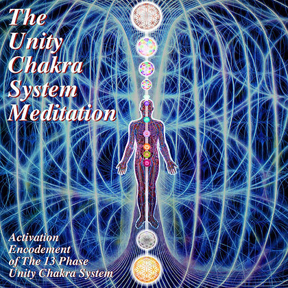 The Unity Chakra System Activation Meditation