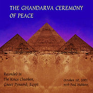 The Ghandarva Ceremony of Peace (CD or USB)