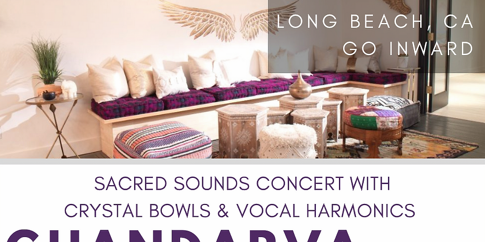 The Ghandarva Experience: A Spring Equinox Sacred Sounds Concert - Long Beach, CA