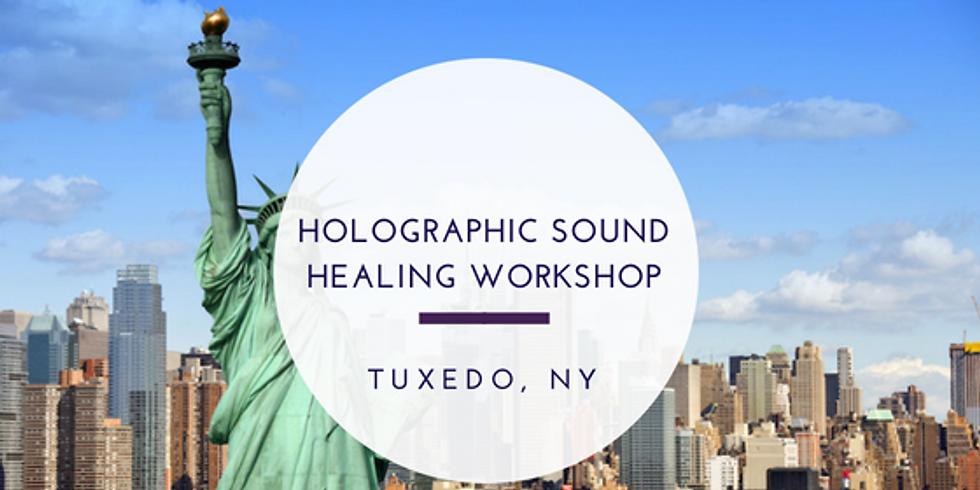 Holographic Sound Healing Certification - Tuxedo, NY