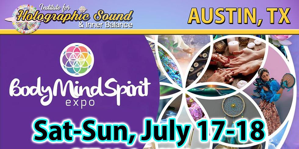 The Body Mind Spirit EXPO - AUSTIN, TX