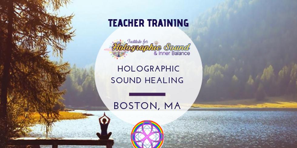 Teacher Training: Holographic Sound Healing  -BOSTON, MA
