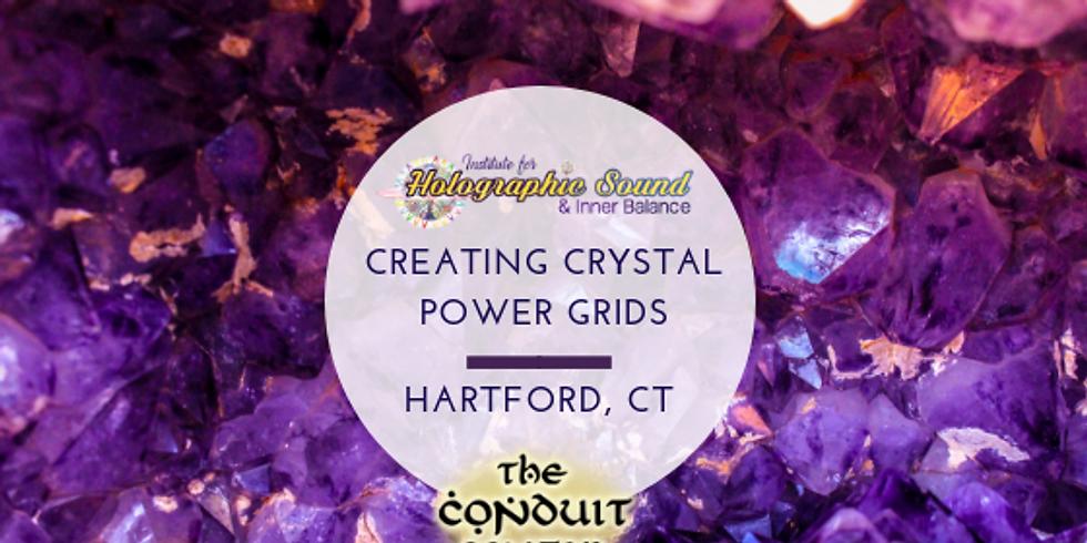Creating Crystal Power Grids - HARTFORD, CT