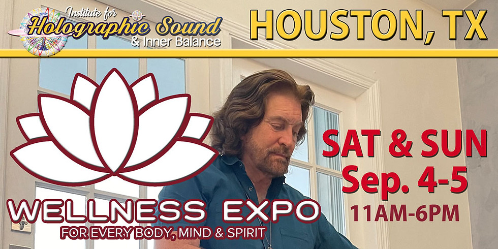 The Wellness EXPO - CONROE / HOUSTON, TX