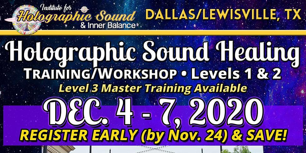 Holographic Sound Healing TRAINING/WORKSHOP - DALLAS, TX