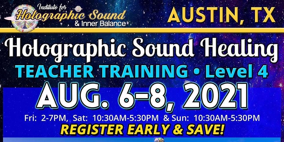 TEACHER TRAINING: Holographic Sound Healing - NORTHWEST AUSTIN, TX
