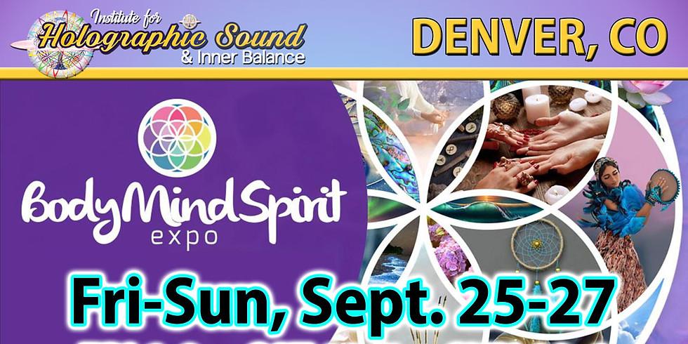 The Body Mind Spirit EXPO - DENVER, CO