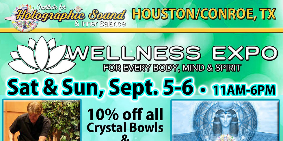 The Wellness EXPO - CONROE, TX