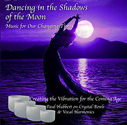 Dancing In The Shadows of the Moon (CD or USB)