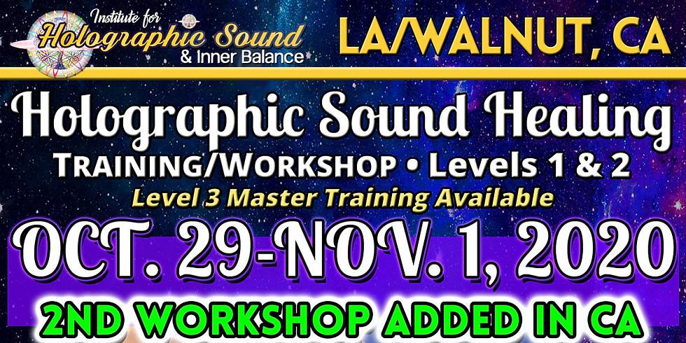 Holographic Sound Healing TRAINING/WORKSHOP (B) - LA / WALNUT, CA