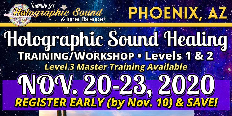 Holographic Sound Healing TRAINING/WORKSHOP - PHOENIX, AZ