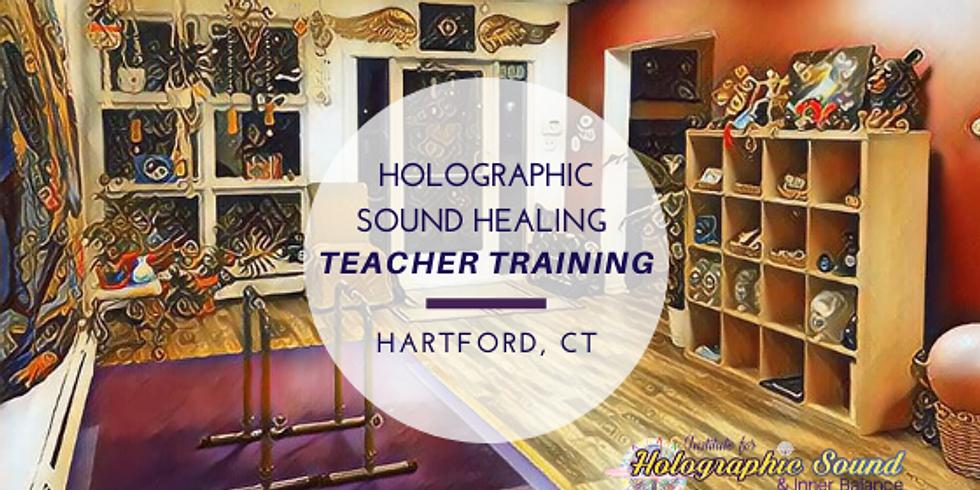 TEACHER TRAINING: Holographic Sound Healing - HARTFORD, CT