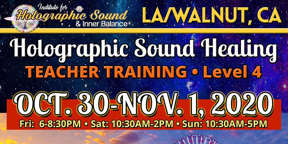 TEACHER TRAINING: Holographic Sound Healing  - LA / WALNUT, CA