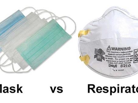 Masks vs Respirators