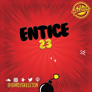 DJ Skeleton - Entice Ep 23