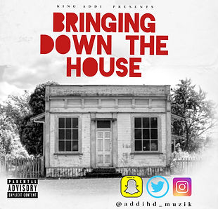 King Addi - Bringing Down The House