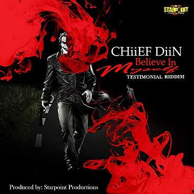 Chiief Diin - Believe In My Self