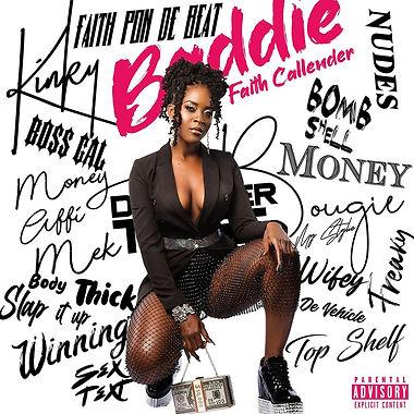 Faith Callender - Baddie