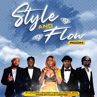 Kripted, Lanlord, Problem Child, Sita, Smaddy - Style And Flow Riddim