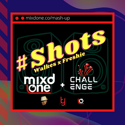Shots - Mixd One Challenge Cover-Art.png