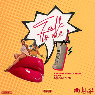Leigh Phillips x Leadpipe - Talk To Me