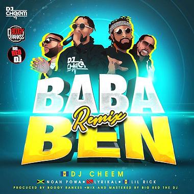 Dj Cheem - Ba Ba Ben Remix (Ft. Noah Powa , Lyrikal , Lil Rick)